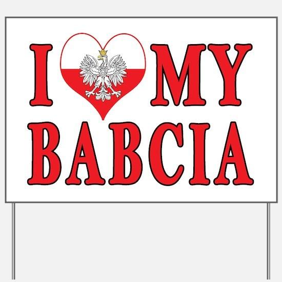 I Heart My Babcia Yard Sign