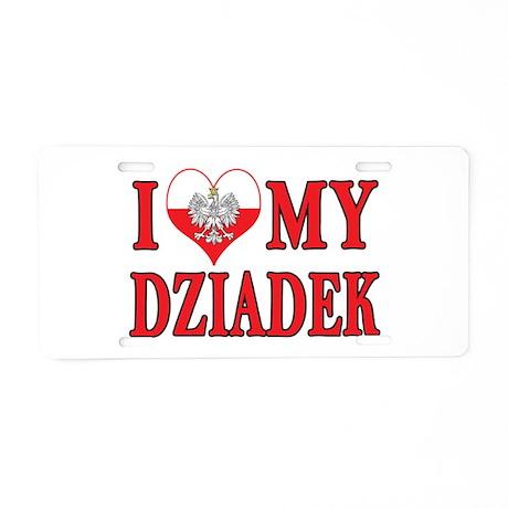 I Heart My Dziadek Aluminum License Plate