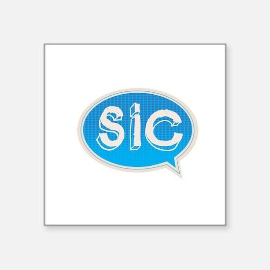"SIC logo Square Sticker 3"" x 3"""