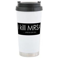 I kill MRSA Travel Coffee Mug