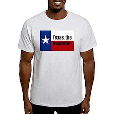texas the beautiful T-Shirt