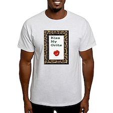 kiss my grits copy.jpg T-Shirt