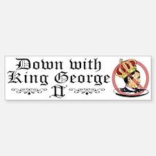 Down With King George Bumper Bumper Bumper Sticker