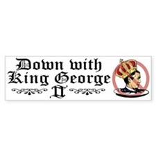 Down With King George Bumper Bumper Sticker