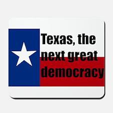 texas, next democracy Mousepad