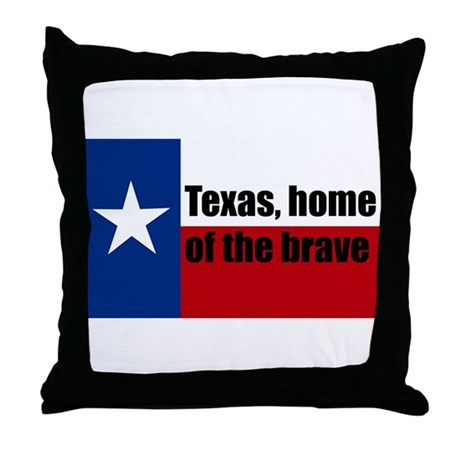 texas, home of the brave. Throw Pillow