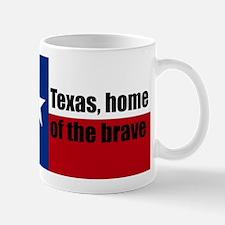 texas, home of the brave. Mug