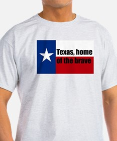 texas, home of the brave. T-Shirt