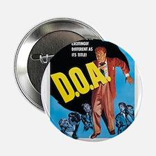 """D.O.A. 2.25"""" Button"""