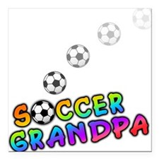 "Soccer Grandpa.png Square Car Magnet 3"" x 3"""