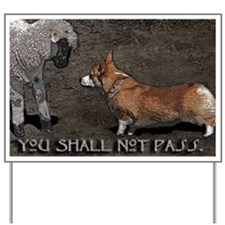 You Shall Not Pass - Yard Sign