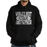 Best Husband and Father Hoodie (dark)