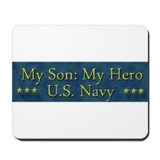 My Son My Hero U.S. Navy Mousepad