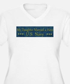 My Daugther Married A Hero Navy T-Shirt