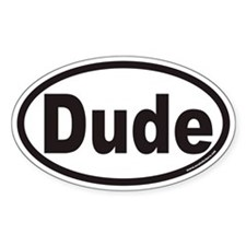 Dude Euro Oval Decal