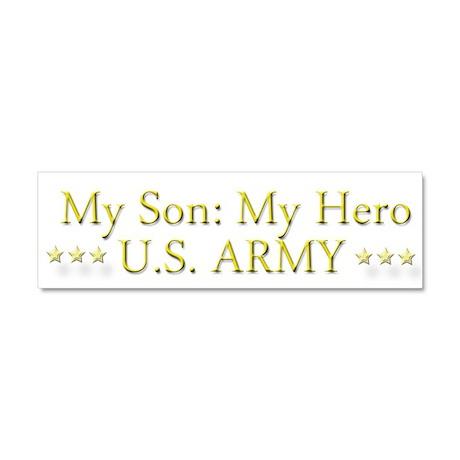 My Son My Hero U.S. Army Car Magnet 10 x 3