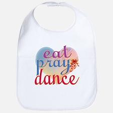Eat Pray Dance Bib