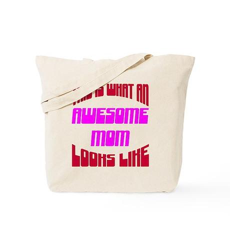 Awesome Mom Looks Like Tote Bag
