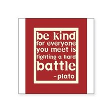 Be Kind by Plato Sticker