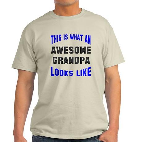 Awesome Grandpa Looks Like Light T-Shirt