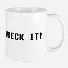 Wreck it Mugs