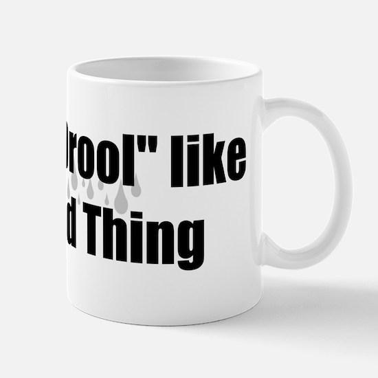 Drool Mug