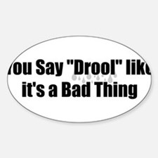 Drool Sticker (Oval)