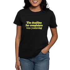 The deadline for complaints Tee