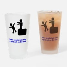 Good Pat On The Back Drinking Glass
