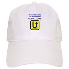 God allows U-turns Baseball Cap