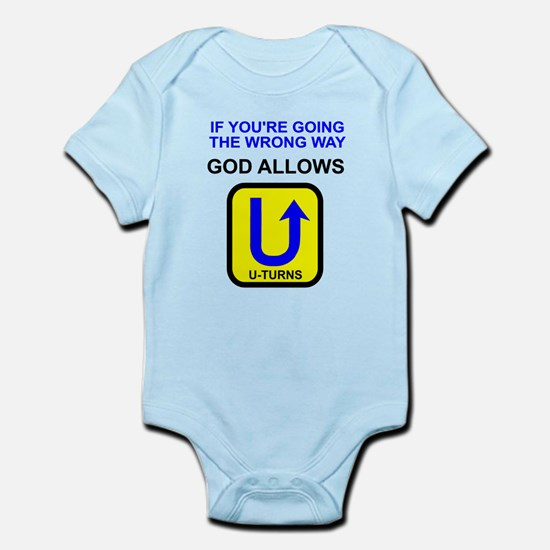 God allows U-turns Infant Bodysuit