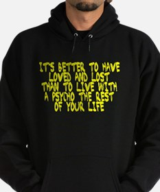 Better to have loved and lost Hoodie (dark)