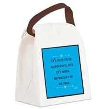 Its More Important to be Nice Canvas Lunch Bag