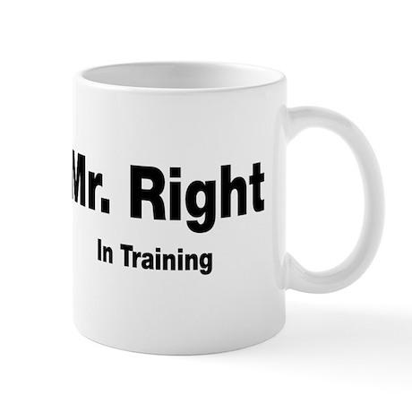 Mr Right In Training Mug