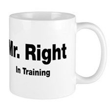 Mr Right In Training Small Mug
