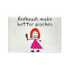 Redheads make better psychos Rectangle Magnet