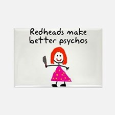 Redheads make better psychos Rectangle Magnet