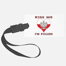 Kiss Me I'm Polish Luggage Tag