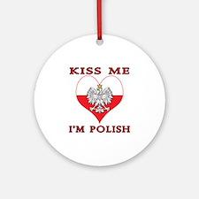 Kiss Me I'm Polish Ornament (Round)