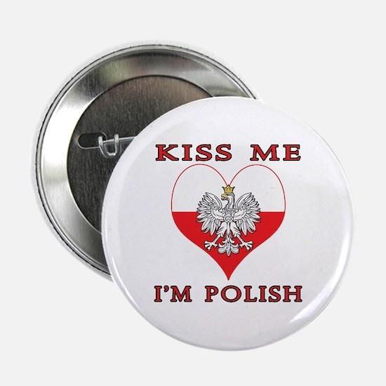 "Kiss Me I'm Polish 2.25"" Button"