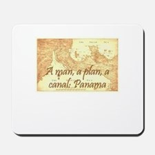 A man a plan a canal: Panama Mousepad