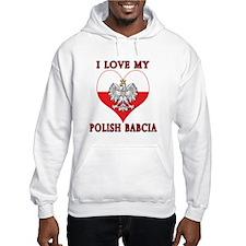 I Love My Polish Babcia Hoodie