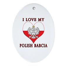 I Love My Polish Babcia Ornament (Oval)