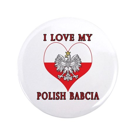 "I Love My Polish Babcia 3.5"" Button (100 pack)"