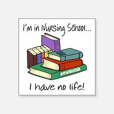 "Nursing School Square Sticker 3"" x 3"""