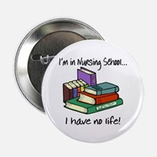 "Nursing School 2.25"" Button"