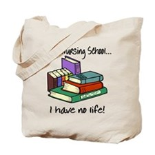 Nursing School Tote Bag