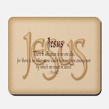 Jesus Acts 4:12 Mousepad