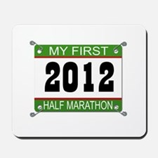 My First 1/2 Marathon Bib - 2012 Mousepad