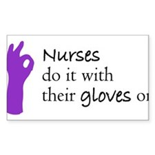 Nurses do it with their gloves on (purple) Decal